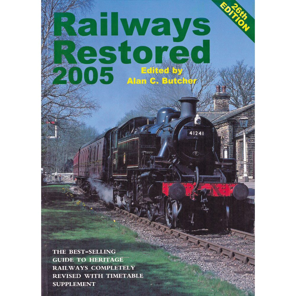 Railways Restored 2005 (26th Edition)