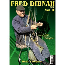Fred Dibnah MBE Remembered: Volume 2 by Keith Langston (Bookazine)