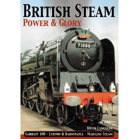 British Steam: Power & Glory by Keith Langston (Bookazine)