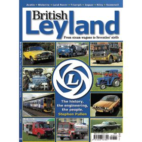 British Leyland: From Steam Wagons to Seventies Strife by Stephen Pullen (Bookazine)