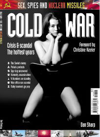 The Cold War: Crisis & Scandal - The Hottest Years by Dan Sharp & Christine Keeler (Bookazine)