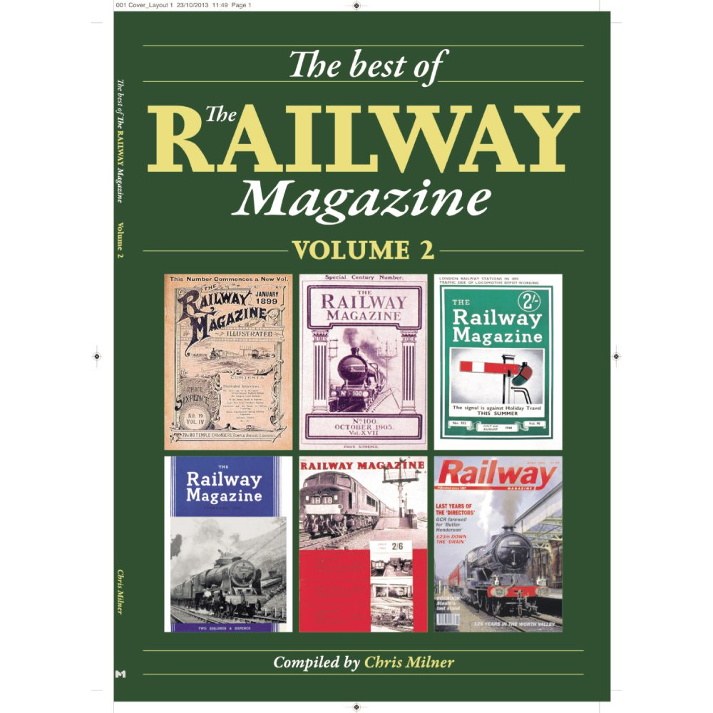 The Best of The Railway Magazine: Volume 2 by Chris Milner (Bookazine)