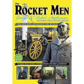 The Rocket Men: George & Robert Stephenson - The Men Who Reshaped the World by Robin Jones (Bookazine)