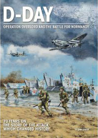 D-Day Overlord and The Battle for Normandy by Dan Sharp (Bookazine)