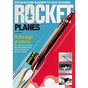 Bookazine - Rocket Planes by David Baker