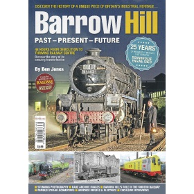 Barrow Hill - Past - Present - Future - Book (Bookazine)