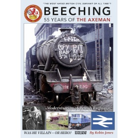 Bookazine - Beeching - 50 Years of The Axeman - Book