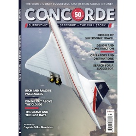 Bookazine - Concorde Supersonic Speedbird - The Full Story