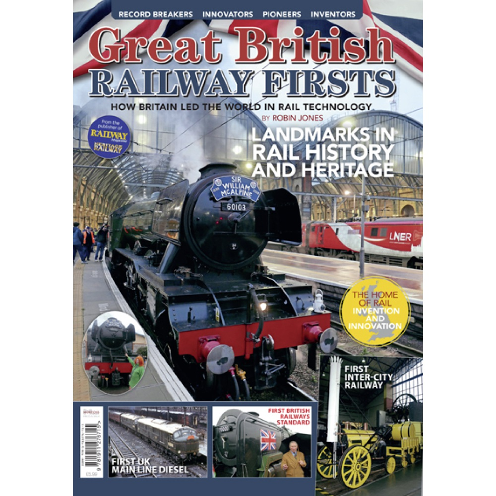 Bookazine - Great British Railway Firsts