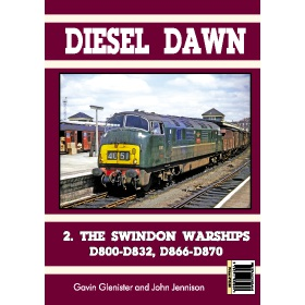 9640 - Bookazine - DIESEL DAWN 2 - Swindon Warships