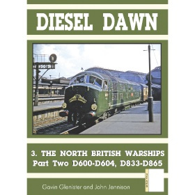 Bookazine - Diesel Dawn 3 - North British Warships
