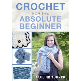 Bookazine - Crochet for Absolute Beginner