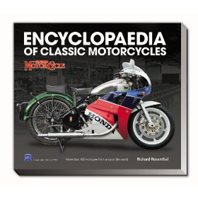 The Encyclopaedia of Classic Motorcycles by Richard Rosenthal (Book)