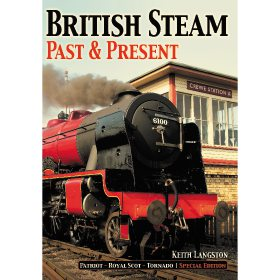 British Steam: Past & Present by Keith Langston (Bookazine)