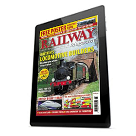 The Railway Magazine - Digital Subscription