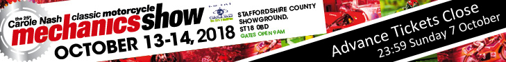 The 25th Carole Nash Classic Motorcycle Mechanics Show - Stafford October - Tickets available here!