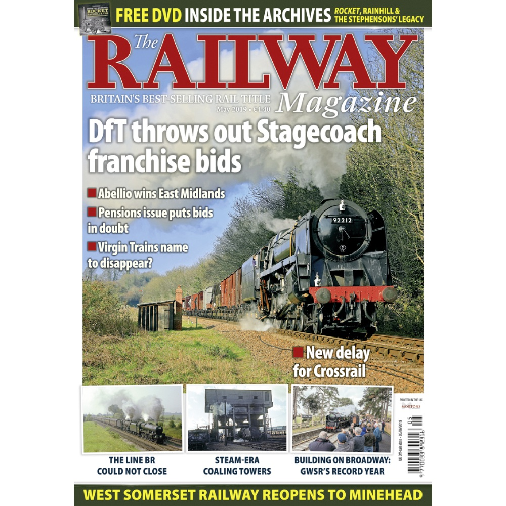The Railway Magazine May 2019 Issue